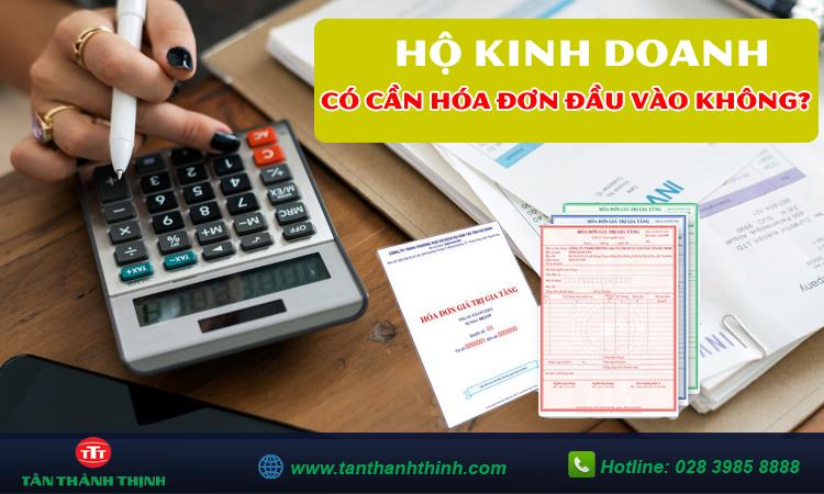 Hộ kinh doanh cá thể có cần hóa đơn đầu vào không?